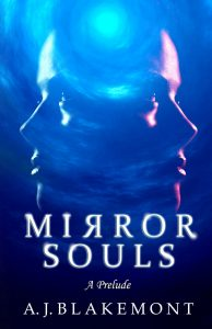 Mirror Souls: A Prelude book cover