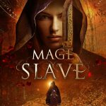 Interview with R. K. Thorne, author of Mage Slave